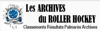 Les archives du Roller Hockey